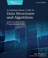A Common-Sense Guide to Data Structures and Algorithms, 2e