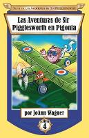 Las Aventuras de Sir Pigglesworth en Pigonia