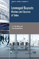 Leveraged Buyouts: Motives and Sources of Value - Annals of Corporate Governance (Paperback)