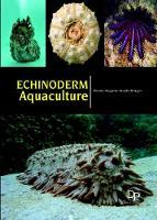 Echinoderm Aquaculture (Hardback)