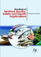 Handbook of Seafood Quality, Safety and Health Applications (Hardback)
