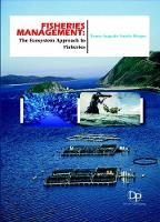 Fisheries Management: The Ecosystem Approach to Fisheries (Hardback)