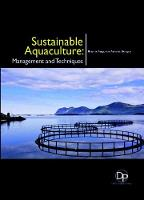 Sustainable Aquaculture: Management and Techniques (Hardback)