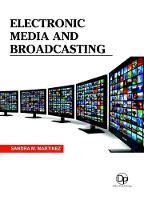 Electronic Media and Broadcasting (Hardback)