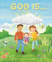 God Is . . . (Board book)