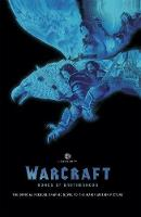 Warcraft: Bonds Of Brotherhood (Hardback)