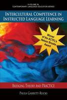 Intercultural Competence in Instructed Language Learning: Bridging Theory and Practice - Contemporary Language Education (Paperback)