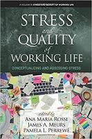 Stress and Quality of Working Life: Conceptualizing and Assessing Stress - Stress and Quality of Working Life (Hardback)
