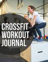 Crossfit Workout Journal (Paperback)