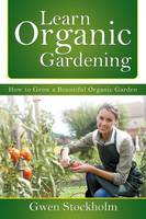 Learn Organic Gardening