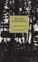 A Balcony In The Forest (Paperback)