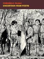 Uncertain Manifesto: Unsure Manifesto I (Paperback)