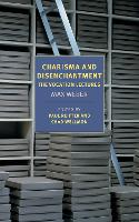 Charisma and Disenchantment: The Vocation Lectures (Paperback)
