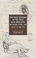 True History of the First Mrs. Meredith and Other Lesser Lives (Paperback)