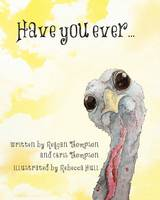 Have You Ever (Paperback)