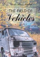 The Field of Vehicles (Paperback)