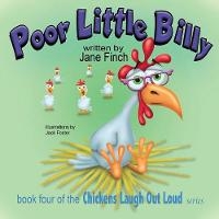 Poor Little Billy - Chickens Laugh Out Loud 4 (Paperback)