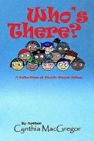 Who's There: A Collection of Knock Knock Jokes (Paperback)