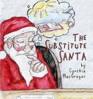 The Substitute Santa (Paperback)