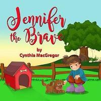 Jennifer the Brave (Paperback)