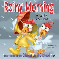 Rainy Morning - Chickens Laugh Out Loud 3 (Paperback)