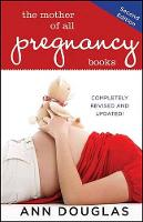 The Mother of All Pregnancy Books - Mother of All 2 (Paperback)