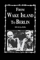 From Wake Island to Berlin (Hardback)
