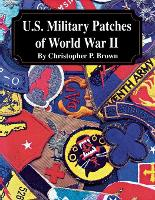 U.S. Military Patches of World War II (Paperback)