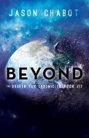 Beyond: Broken Sky Chronicles, Book 3 (Paperback)