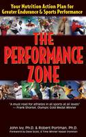 The Performance Zone: Your Nutrition Action Plan for Greater Endurance & Sports Performance (Hardback)