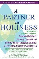 A Partner in Holiness Vol 1: Genesis-Exodus (Paperback)