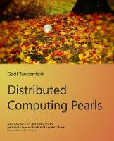 Distributed Computing Pearls - Synthesis Lectures on Distributed Computing Theory (Hardback)
