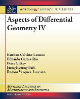 Aspects of Differential Geometry IV - Synthesis Lectures on Mathematics and Statistics (Paperback)