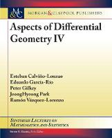 Aspects of Differential Geometry IV - Synthesis Lectures on Mathematics and Statistics (Hardback)