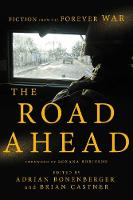 The Road Ahead: Fiction from the Forever War (Hardback)