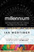 Millennium - From Religion to Revolution: How Civilization Has Changed Over a Thousand Years (Paperback)
