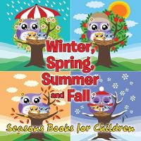 Winter, Spring, Summer and Fall
