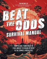 Beat the Odds: Improve Your Chances of Surviving (Paperback)