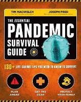 The Essential Pandemic Survival Guide: 130+ Life-saving Tips You Need to Know to Survive (Paperback)