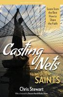 Casting Nets with the Saints: Learn from the Best How to Share the Faith (Paperback)