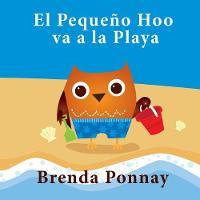 El Peque o Hoo Va a la Playa (Paperback)