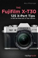 The Fujifilm X-T30 (Paperback)