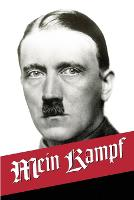 Mein Kampf: My Struggle - The Original, accurate, and complete English translation (Paperback)