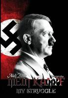 Mein Kampf: My Struggle - The Official 1939 English Edition (Third Reich from Original Sources) (Hardback)