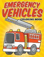 Emergency Vehicles Coloring Book: Kids Coloring Books (Paperback)