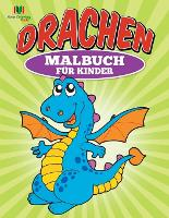 Drachen Malbuch fur Kinder (Paperback)