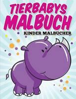 Tierbabys Malbuch (Paperback)