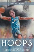 Hoops: Book Two in the Eric Lewis Sports Series (Paperback)