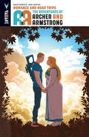 A&A: The Adventures of Archer & Armstrong Volume 2: Romance and Road Trips (Paperback)