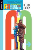 A&A: The Adventures Archer and Armstrong Deluxe Edition (Hardback)